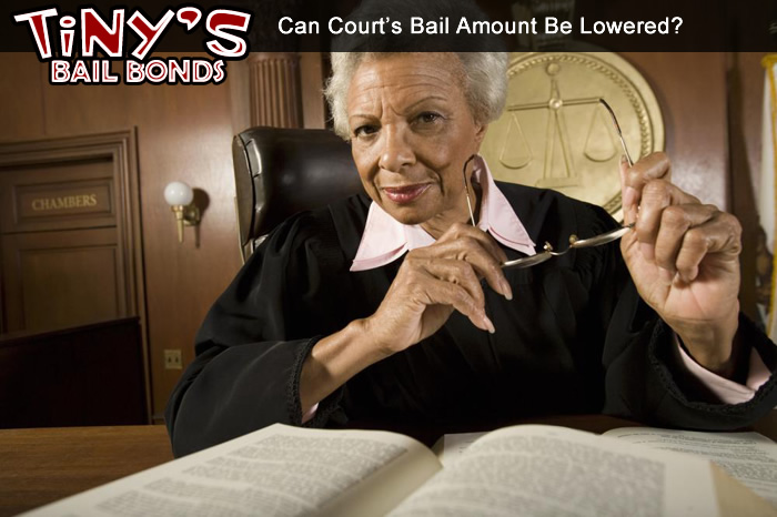 Can Court's Bail Amount Be Lowered?